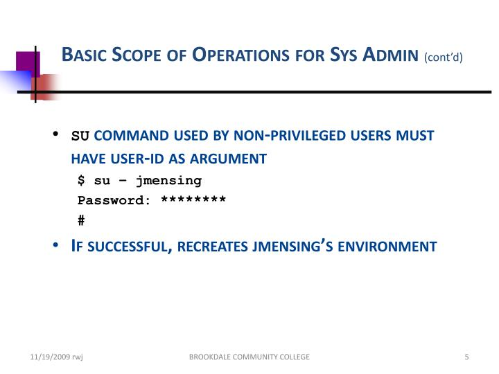 Basic Scope of Operations for Sys Admin