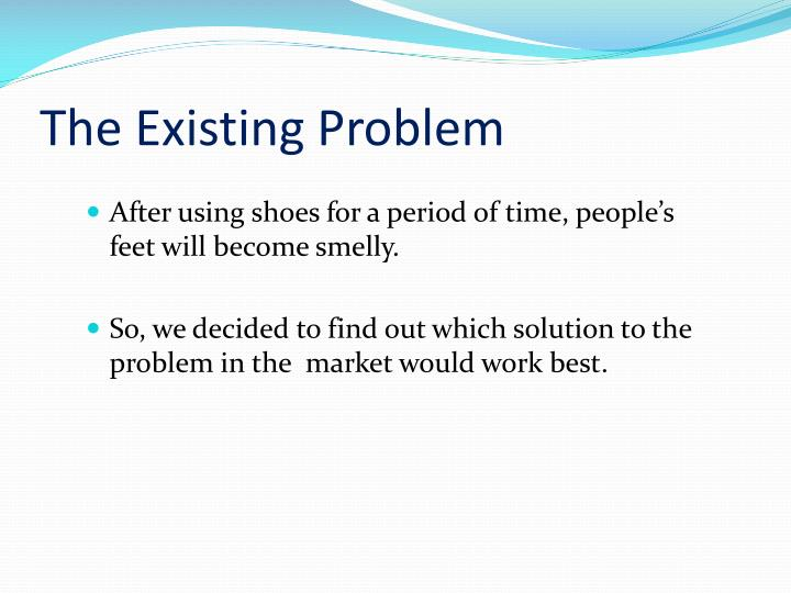 The Existing Problem