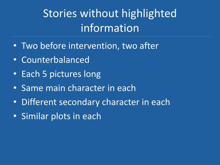 Stories without highlighted information
