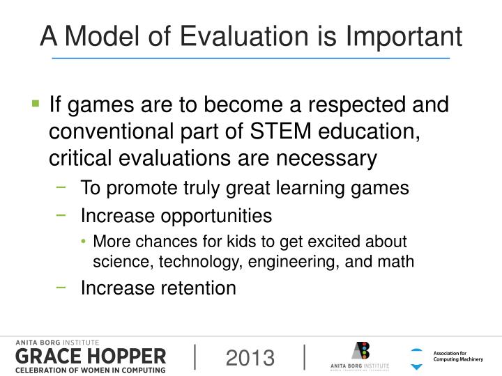 A Model of Evaluation is Important