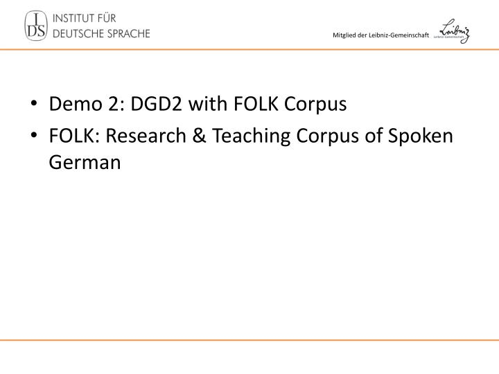 Demo 2: DGD2 with FOLK Corpus