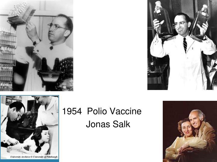 1954  Polio Vaccine