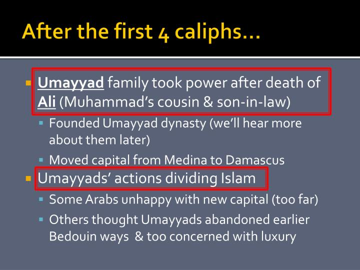 After the first 4 caliphs…