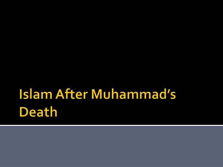 Islam After Muhammad's Death