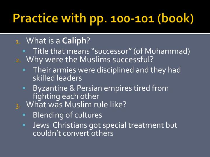 Practice with pp. 100-101 (book)