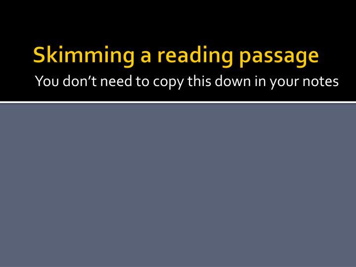 Skimming a reading passage