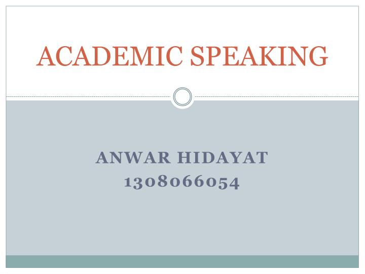 Academic speaking