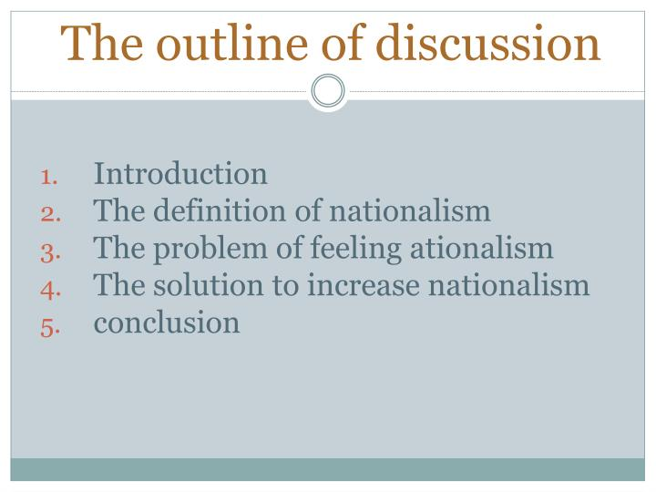 The outline of discussion