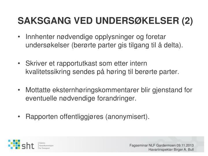 SAKSGANG VED UNDERSØKELSER (2)