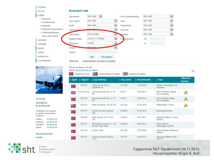 Fagseminar NLF Gardermoen 09.11.2013 Havariinspektør Birger A. Bull