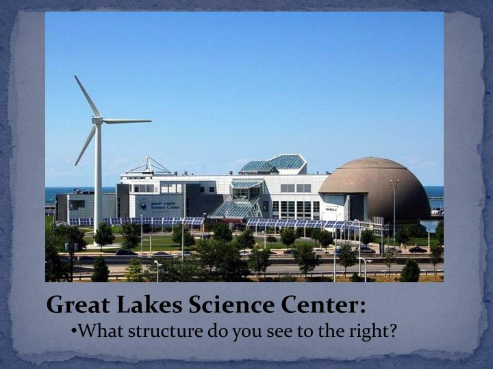 Great Lakes Science Center: