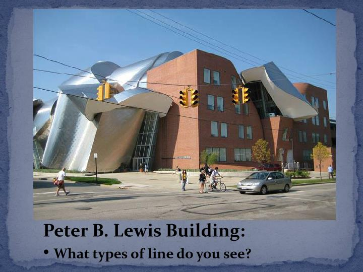 Peter B. Lewis Building: