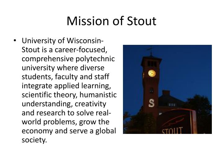 Mission of stout
