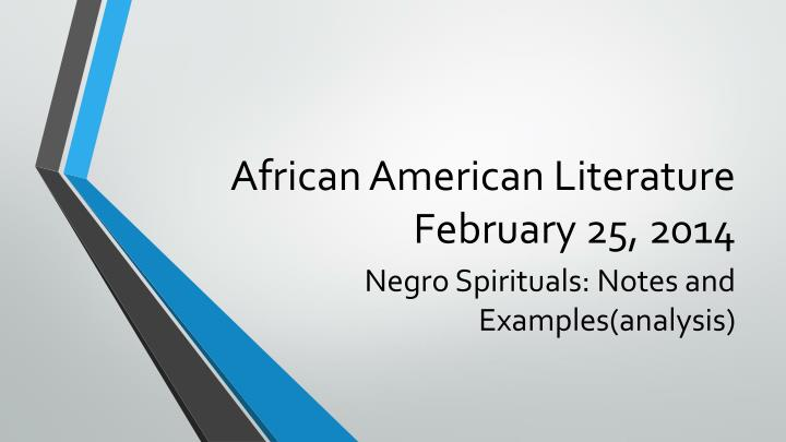African american literature february 25 2014