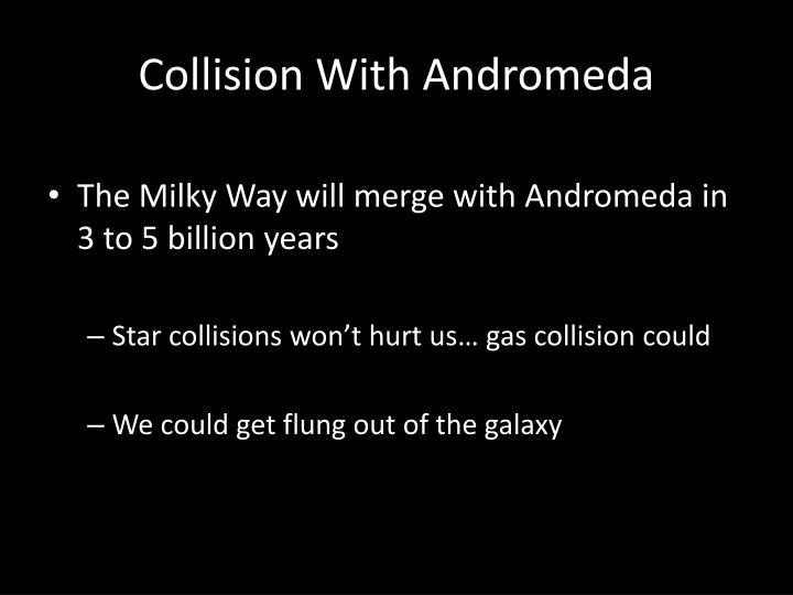 Collision With Andromeda
