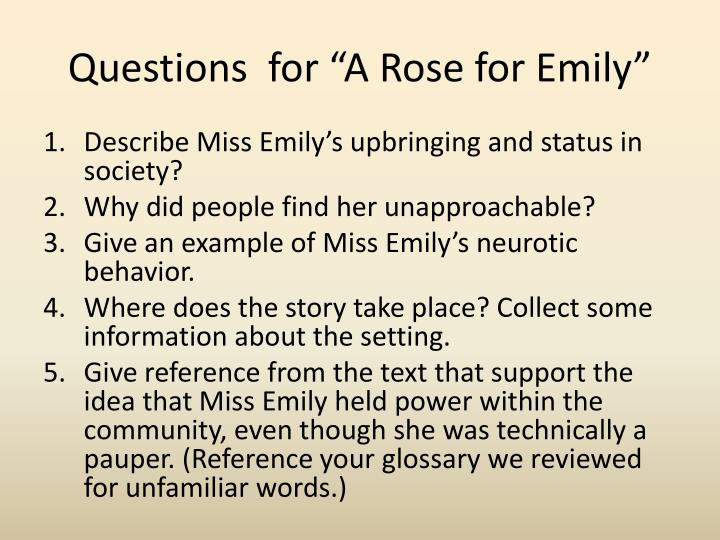 "Questions  for ""A Rose for Emily"""