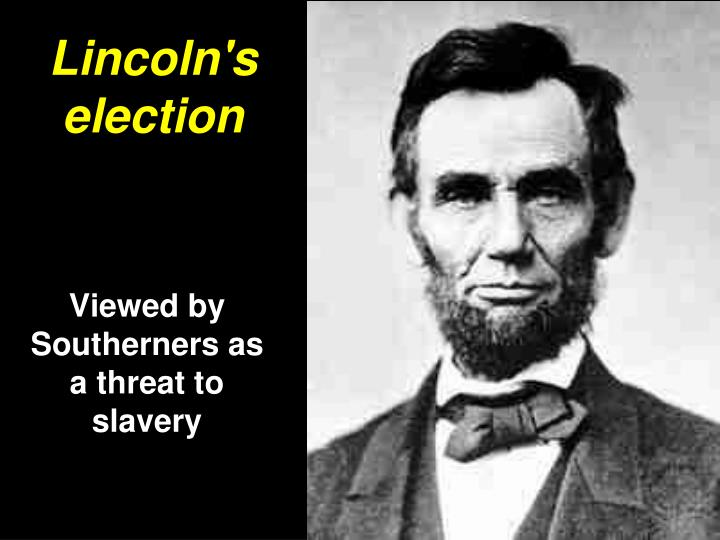 Lincoln's election