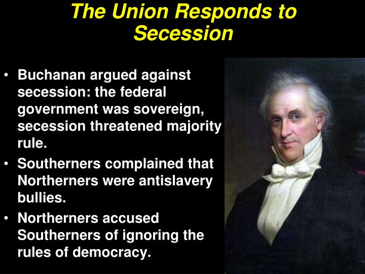 The Union Responds to Secession