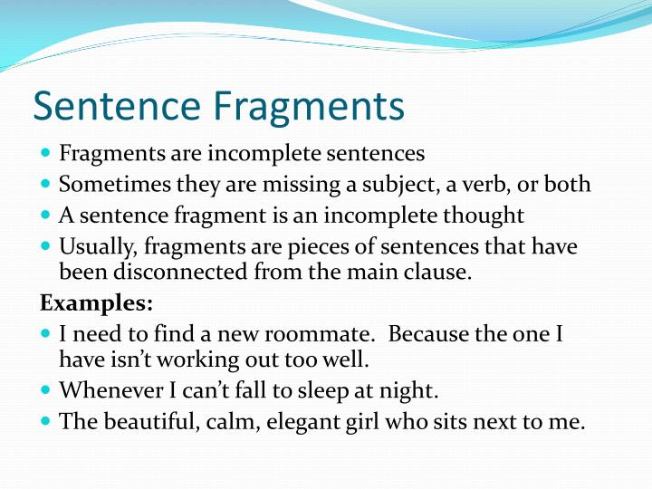 common sentence error This quiz will give you more practice in identifying common sentence structure  errors like fragments, comma splices, and run-ons.