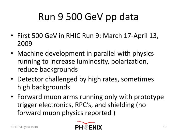 Run 9 500 GeV pp data