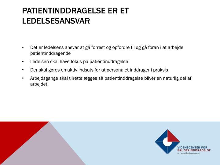 Patientinddragelse er et ledelsesansvar