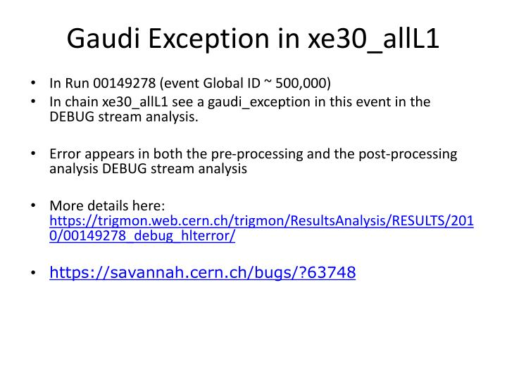 Gaudi Exception in xe30_allL1