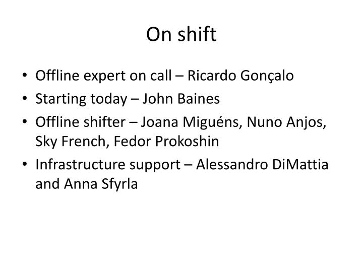 On shift