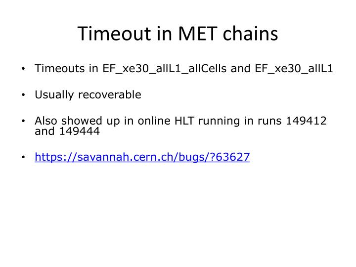 Timeout in MET chains