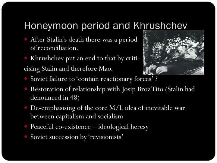 Honeymoon period and Khrushchev