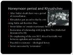 honeymoon period and khrushchev