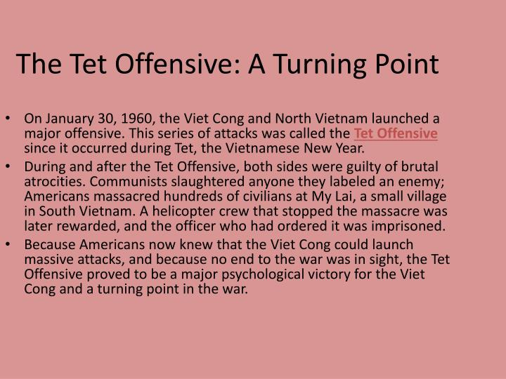 The Tet Offensive: A Turning Point