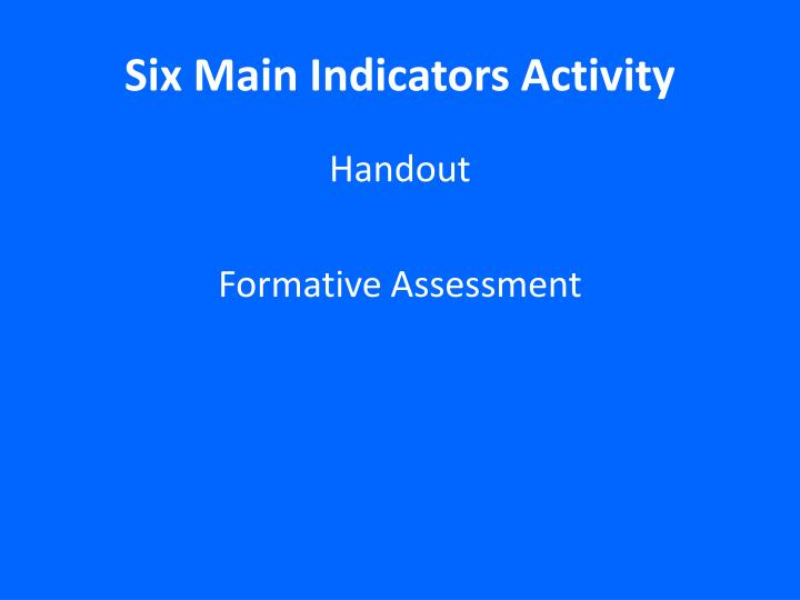 Six Main Indicators Activity