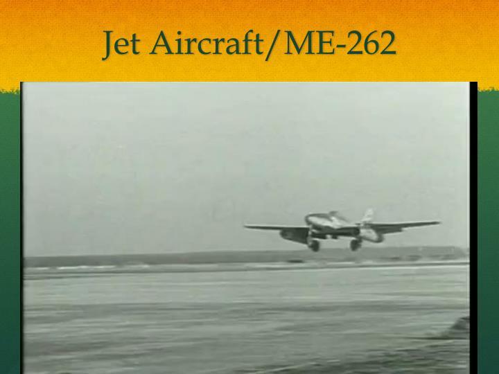 Jet Aircraft/ME-262
