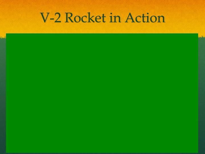 V-2 Rocket in Action