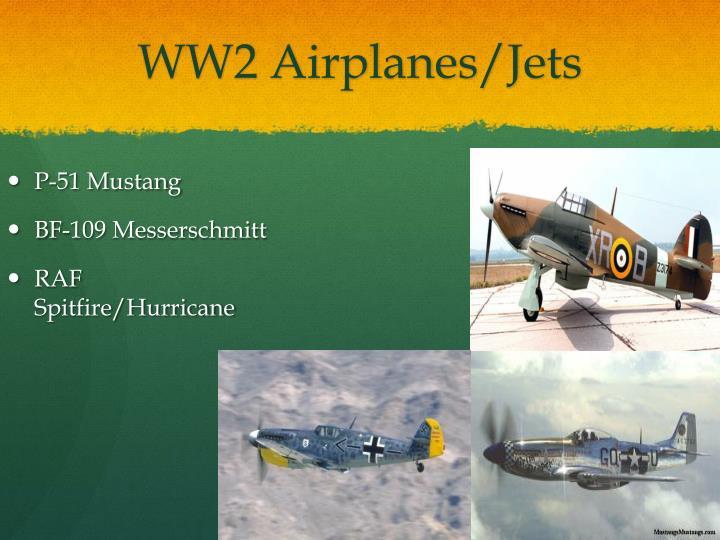WW2 Airplanes/Jets