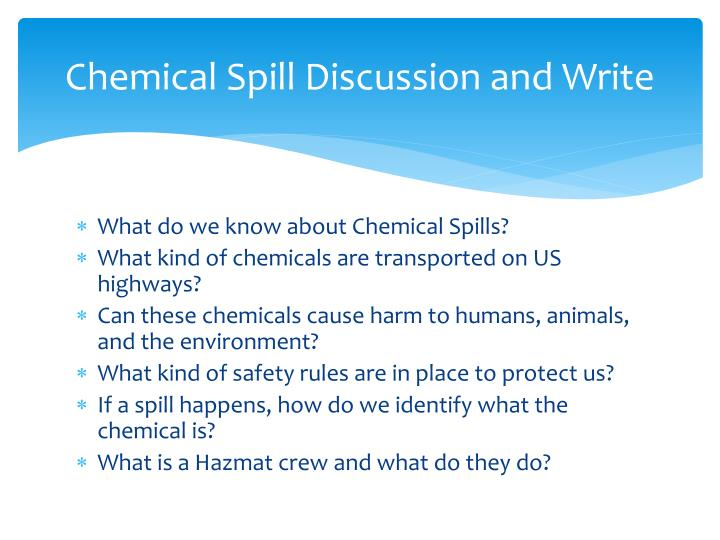 Chemical Spill Discussion and Write