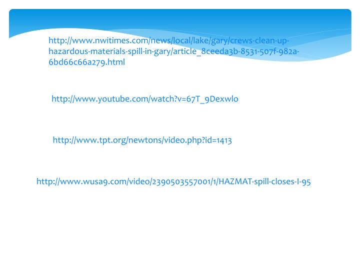 http://www.nwitimes.com/news/local/lake/gary/crews-clean-up-hazardous-materials-spill-in-gary/article_8ceeda3b-8531-507f-982a-6bd66c66a279.html