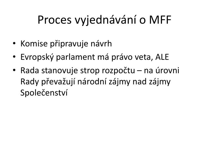 Proces vyjednávání o MFF