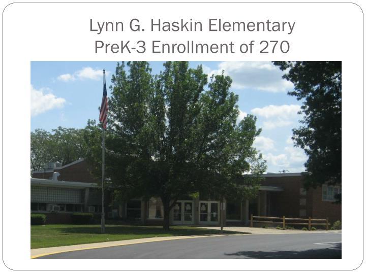 Lynn G. Haskin Elementary
