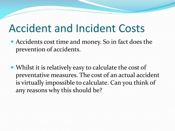 Accident and Incident Costs