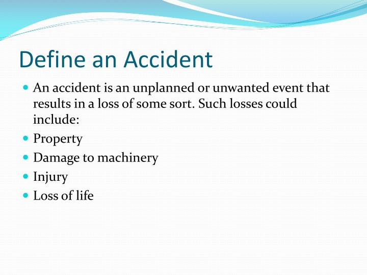 Define an accident