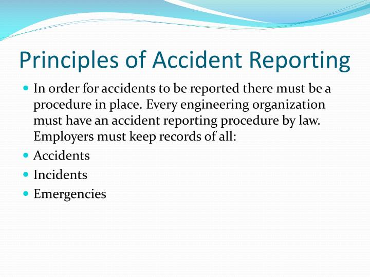Principles of accident reporting