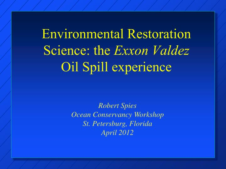 Environmental Restoration Science: the