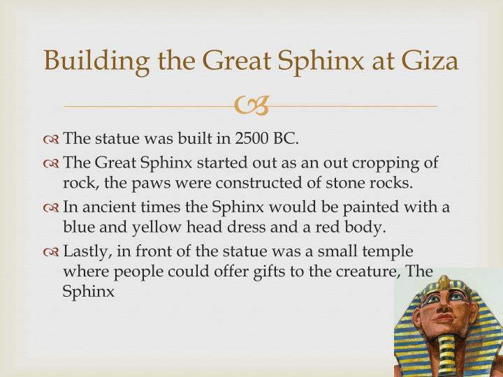 Building the Great Sphinx at