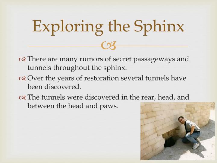 Exploring the Sphinx