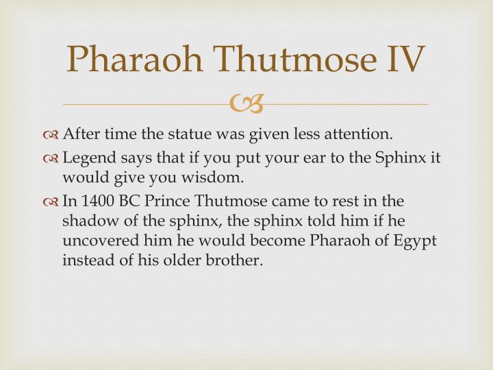 Pharaoh Thutmose IV