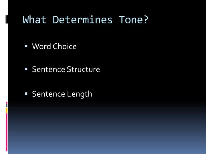 What Determines Tone?