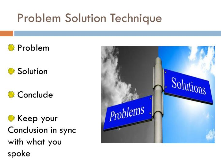 Problem Solution Technique