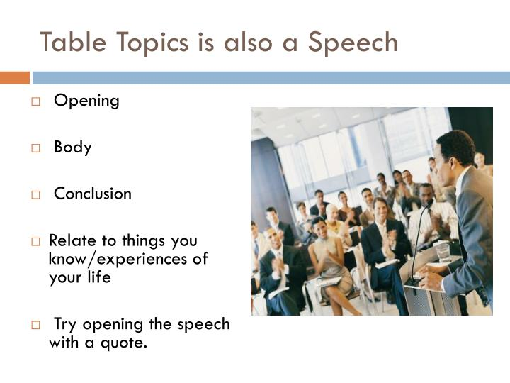 Table Topics is also a Speech