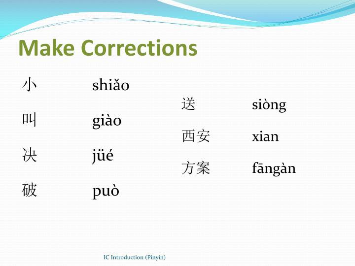 Make Corrections